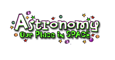 Astronomy Our Place in SPACE