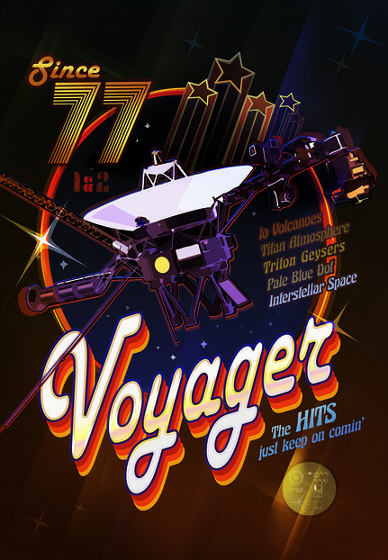 "Voyager illustration styled like a '70s record album, with text that reads ""Since '77"", ""Voyager"", ""The Hits just keep on comin' ""."