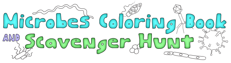 Microbes Coloring Book & Scavenger Hunt | Game | Science for Kids