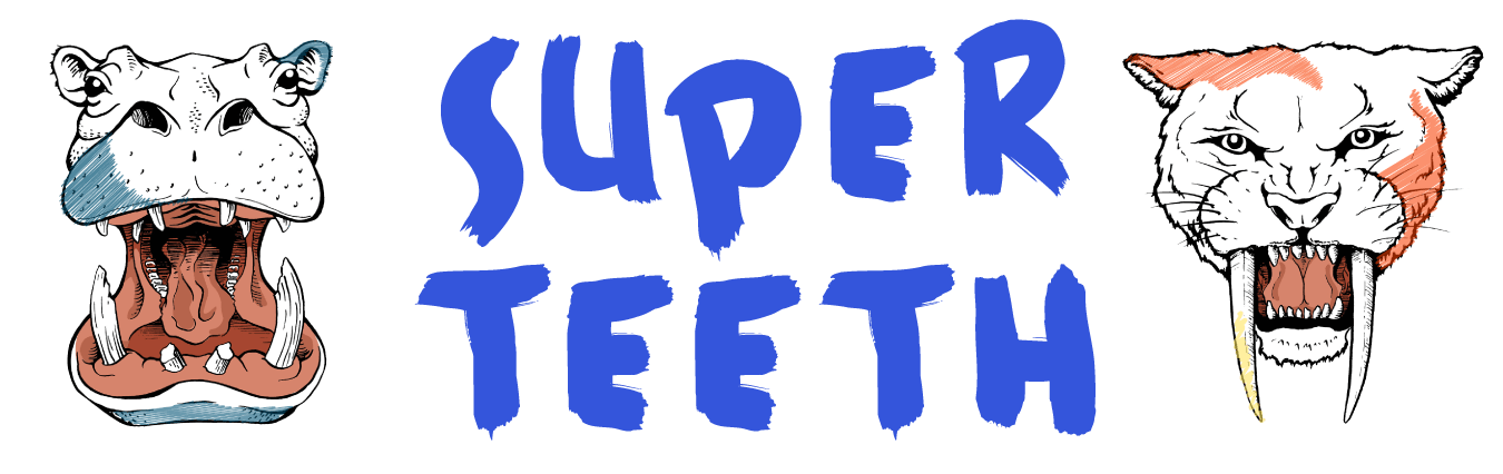 Super Teeth title with hippo and smilodon illustrations