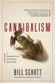 Cannibalism: A Perfectly Natural History Book Cover