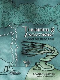 Thunder & Lightning Redniss