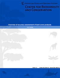 "The cover of the publication, ""Overview of accuracy assessment of land cover products,"" by Ned Horning, by the Museum's Center for Biodiversity and Conservation."