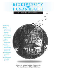 Biodiversity and Human Health: A Guide for Policymakers